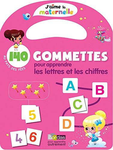 140 gommettes pour apprendre les lettres et les chiffres : Au pays des fées