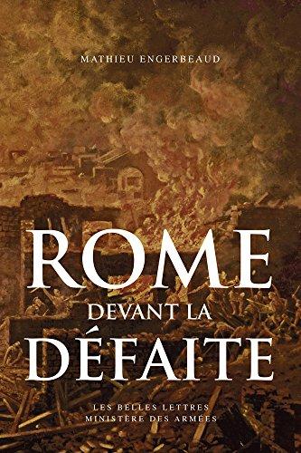 Rome devant la défaite: (753-264 avant J.-C.)