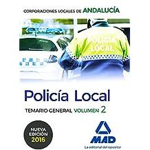 Policía Local de Andalucía. Temario General. Volumen 2