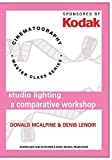 Kodak Cinematography: Studio Lighting A Comparative Workshop with Dennis McAlphine and Denis Lenoir by AFTRS
