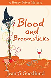 Blood and Broomsticks - a Honey Driver Mystery #10 (A Honey Driver Murder Mystery)