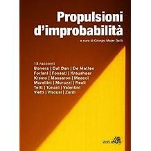 Propulsioni d'improbabilità: 18 racconti