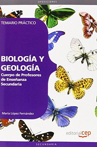 Cuerpo de Profesores de Enseñanza Secundaria, biología y geología. Temario práctico por María López Fernández