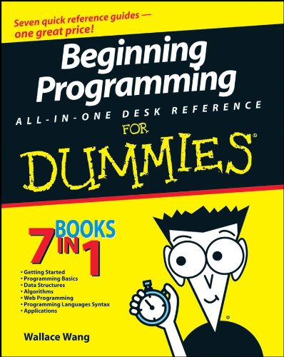 Beginning Programming All-In-One Desk Reference For Dummies por Wallace Wang