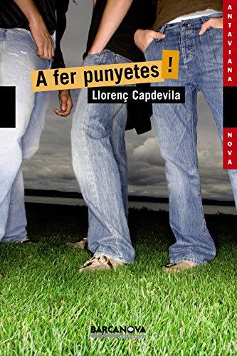 A fer punyetes! (Llibres Infantils I Juvenils - Antaviana - Antaviana Nova) por Llorenç Capdevila