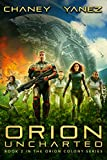 Orion Uncharted: An Intergalactic Space Opera Adventure (Orion Colony Book 2) (English Edition)