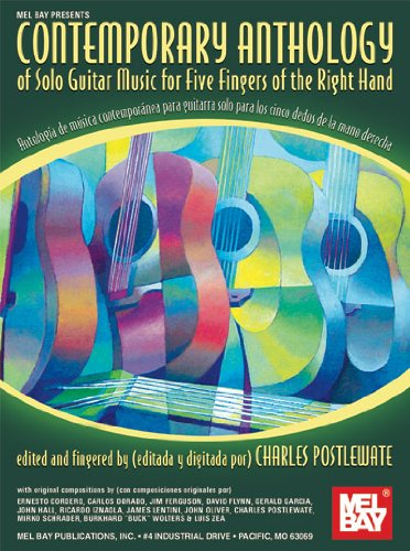 Contemporary Anthology of Solo Guitar Music for Five Fingers of the Right...