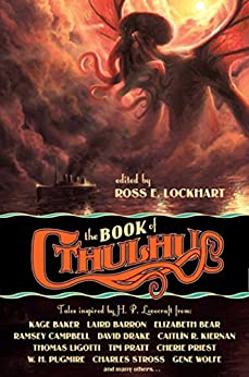 The Book of Cthulhu (English Edition) von [Lockhart, Ross]