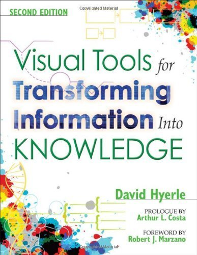 Visual Tools for Transforming Information Into Knowledge by David N. Hyerle (2008-09-05)