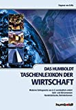 Das Humboldt Taschenlexikon der Wirtschaft: Lexikon von A-Z - Dagmar von Erffa