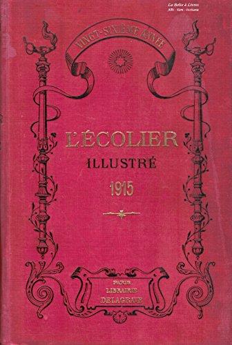 L'Écolier illustré / Premier semestre 1915 / Vingt - sixième année