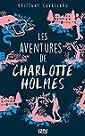 1. Les Aventures de Charlotte Holmes par Cavallaro