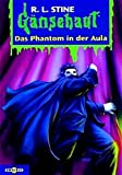 Das Phantom in der Aula: Gänsehaut Band 57