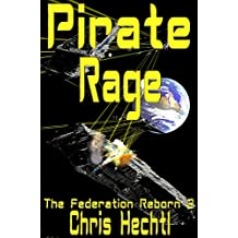 Pirate Rage (The Federation Reborn Book 2) (English Edition)