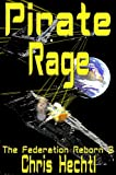 Pirate Rage (The Federation Reborn Book 2) (English Edition)