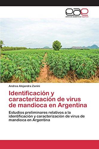Identificación y caracterización de virus de mandioca en Argentina por Zanini Andrea Alejandra