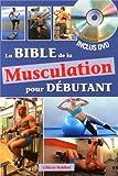 la bible de la musculation pour d?butant 1dvd
