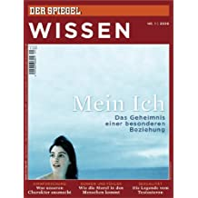 SPIEGEL WISSEN 1/2009: Mein Ich