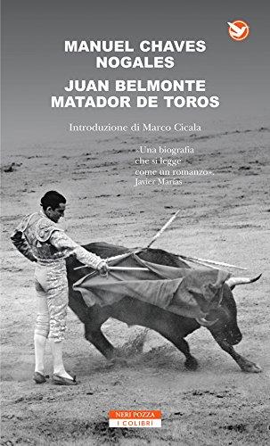 Juan Belmonte matador de toros (Italian Edition) por Manuel Chaves Nogales
