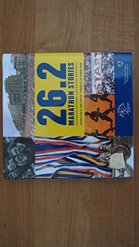 26.2: Marathon Stories --2007 publication.