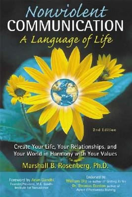 Nonviolent Communication A Language of Life. Edition: 2