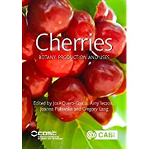 Cherries: Botany, Production and Uses