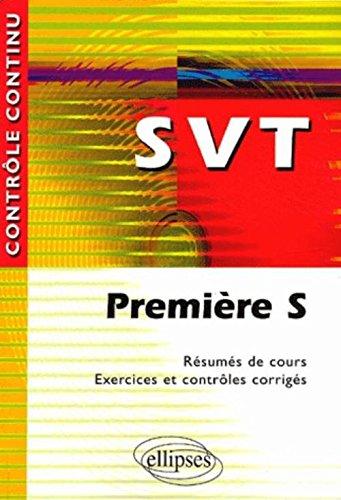 Pdf Svt Premiere S Resumes De Cours Exercices Et Controles Corriges Download Tuomogerfri