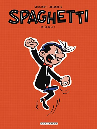 Spaghetti Intégrale - tome 1 - Spaghetti Intégrale
