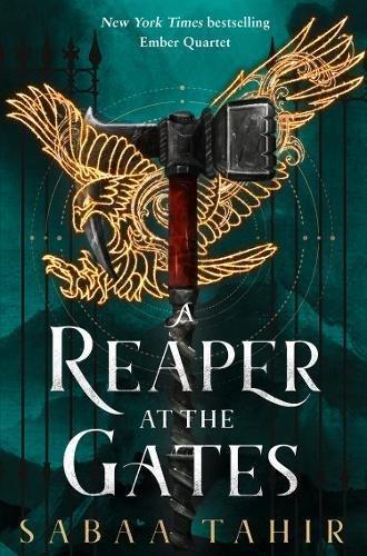 A Reaper at the Gates por Sabaa Tahir