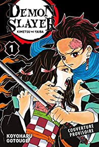 Demon Slayer, tome 1 par Koyoharu Gotouge