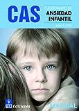 CAS, Cuestionario de Ansiedad Infantil (Publicaciones de Psicología Aplicada)