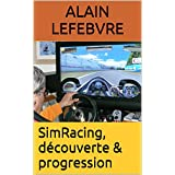 SimRacing, découverte & progression