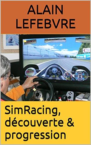 Couverture du livre SimRacing, découverte & progression