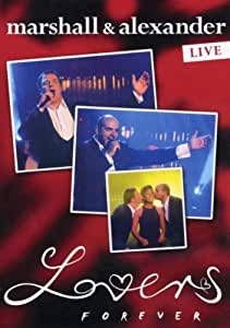 Marshall & Alexander - Lovers Forever (live) [2 DVDs]