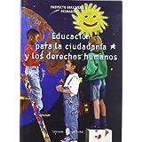 Gulliver-1. Educación para la ciudadania y los derechos humanos: Gulliver-1. Educación para la ciudadanía y los derechos humanos (Proyecto Gulliver. Educación y libro escolar. Castellano)