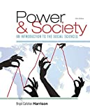 Power and Society: An Introduction to the Social Sciences by Brigid C. Harrison (2016-01-01)