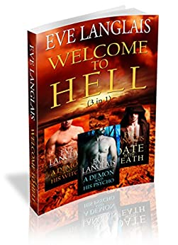 Welcome to Hell: 3 in 1 (English Edition) par [Langlais, Eve]