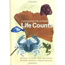 Life Counts: Cataloguing Life on Earth by Michael Gleich (2002-06-20)