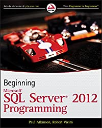 Beginning Microsoft SQL Server 2012 Programming (Programmer to Programmer)