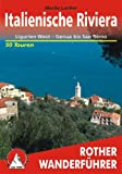Italienische Riviera: Ligurien West - Genua bis San Remo - Martin Locher