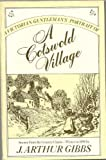 A Victorian Gentleman's Portrait of a Cotswold Village by Joseph Arthur Gibbs front cover
