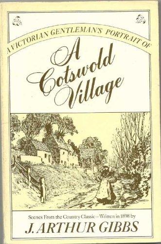 A Victorian Gentleman's Portrait of a Cotswold Village