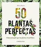 50 Plantas perfectas (Larousse - Libros Ilustrados/ Prácticos - Ocio Y Naturaleza - Jardinería)