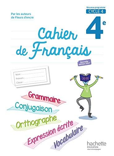 Cahier de français cycle 4 / 4e - éd. 2017 (Cahiers de français collège (Bertagna, Carrier)) por Chantal Bertagna
