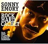 Emory Sonny / Rock Hard Cachet