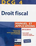 dcg 4 droit fiscal 2013 2014 7e ?dition manuel et applications de disle emmanuel 2013 broch?