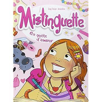 Mistinguette, Tome 1 : En quête d'amour