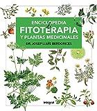 Enciclopedia de fitoterapia y plantas medicinales (SALUD) (Spanish Edition)
