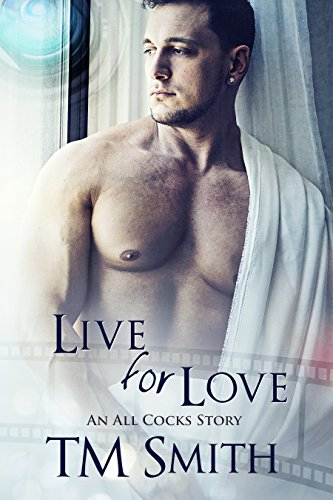 Live for Love (All Cocks Stories Book 5) (English Edition)