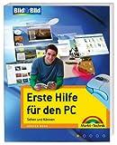 Erste Hilfe für den PC - Probleme selber lösen: Sehen und Können (Bild für Bild)